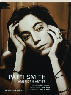 PATTI SMITH: American Artist