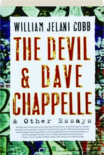 THE DEVIL AND DAVE CHAPPELLE & OTHER ESSAYS