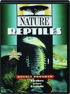 REPTILES: NATURE