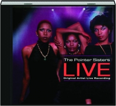 THE POINTER SISTERS LIVE