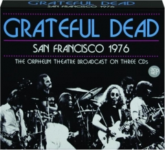 GRATEFUL DEAD: San Francisco 1976