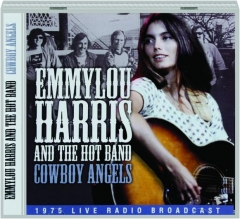 EMMYLOU HARRIS AND THE HOT BAND: Cowboy Angels