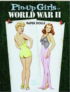 PIN-UP GIRLS OF WORLD WAR II PAPER DOLLS