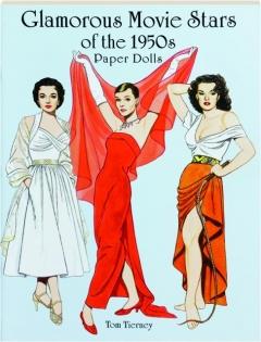 GLAMOROUS MOVIE STARS OF THE 1950S PAPER DOLLS