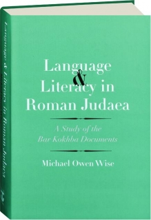 LANGUAGE & LITERACY IN ROMAN JUDAEA
