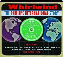 WHIRLWIND: The Phillips International Story