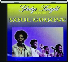 GLADYS KNIGHT AND THE PIPS: Soul Groove
