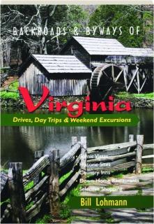 BACKROADS & BYWAYS OF VIRGINIA