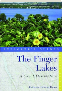 THE FINGER LAKES, FOURTH EDITION: A Great Destination