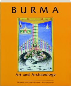 BURMA: Art and Archaeology