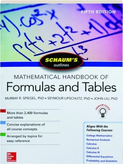 MATHEMATICAL HANDBOOK OF FORMULAS AND TABLES, FIFTH EDITION: Schaum's Outlines