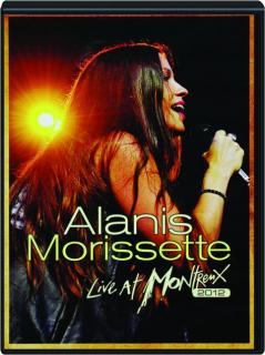 ALANIS MORISSETTE: Live at Montreux 2012
