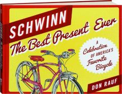 SCHWINN: The Best Present Ever
