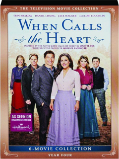 WHEN CALLS THE HEART: Year Four