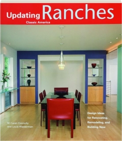 RANCHES: Updating Classic America