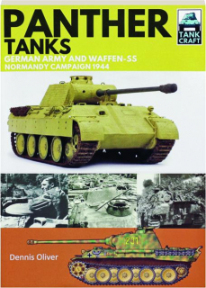 PANTHER TANKS: German Army and Waffen-SS Normandy Campaign 1944