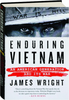 ENDURING VIETNAM: An American Generation and Its War