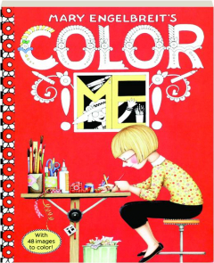 MARY ENGELBREIT'S COLOR ME!