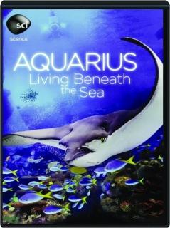 AQUARIUS: Living Beneath the Sea