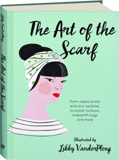 THE ART OF THE SCARF