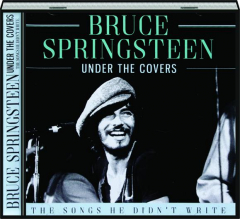 BRUCE SPRINGSTEEN: Under the Covers