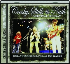 CROSBY, STILLS & NASH: Survival Sunday