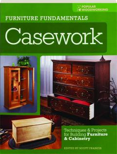 CASEWORK: Furniture Fundamentals