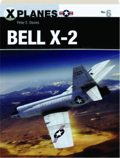 BELL X-2: X-Planes No. 6