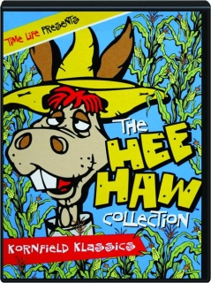 THE HEE HAW COLLECTION: Kornfield Klassics