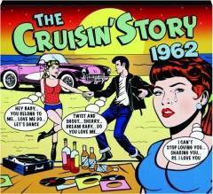 THE CRUISIN' STORY 1962