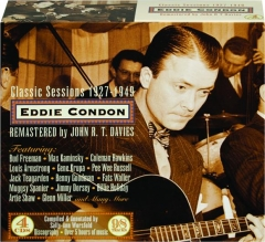 EDDIE CONDON: Classic Sessions 1927-1949