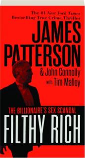 FILTHY RICH: The Billionaire's Sex Scandal
