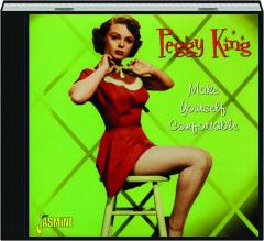 PEGGY KING: Make Yourself Comfortable