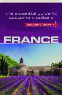 FRANCE: Culture Smart!