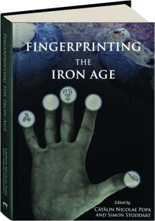 FINGERPRINTING THE IRON AGE