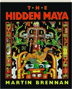 THE HIDDEN MAYA