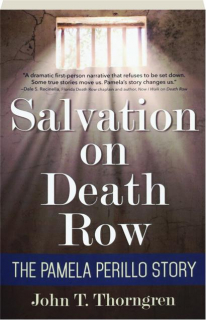 SALVATION ON DEATH ROW: The Pamela Perillo Story
