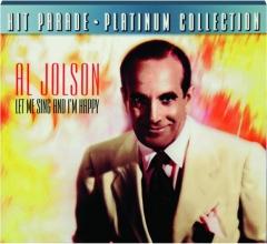 AL JOLSON: Let Me Sing and I'm Happy