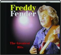 FREDDY FENDER: The Greatest Hits