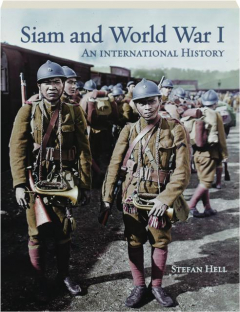 SIAM AND WORLD WAR I: An International History