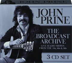 JOHN PRINE: The Broadcast Archive