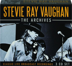 STEVIE RAY VAUGHAN: The Archives