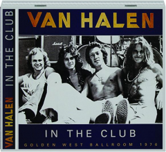 VAN HALEN: In the Club