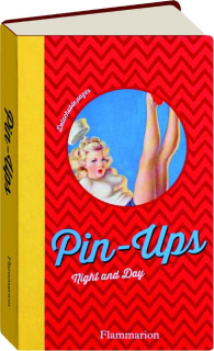 PIN-UPS: Night and Day