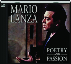 MARIO LANZA: Poetry and Passion