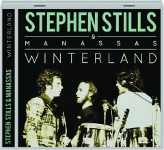 STEPHEN STILLS & MANASSAS: Winterland