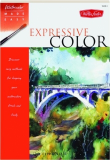 EXPRESSIVE COLOR: Watercolor Made Easy