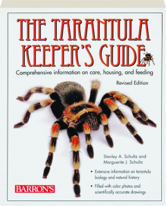 THE TARANTULA KEEPER'S GUIDE, REVISED EDITION