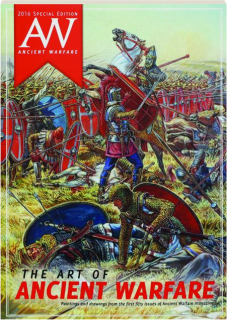 THE ART OF ANCIENT WARFARE: 2016 Special Edition
