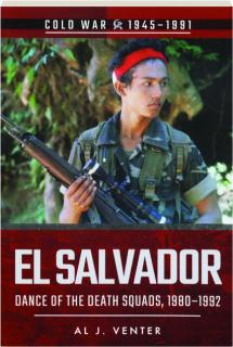 EL SALVADOR: Cold War 1945-1991